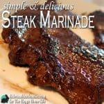 Simple & Delicious Steak Marinade