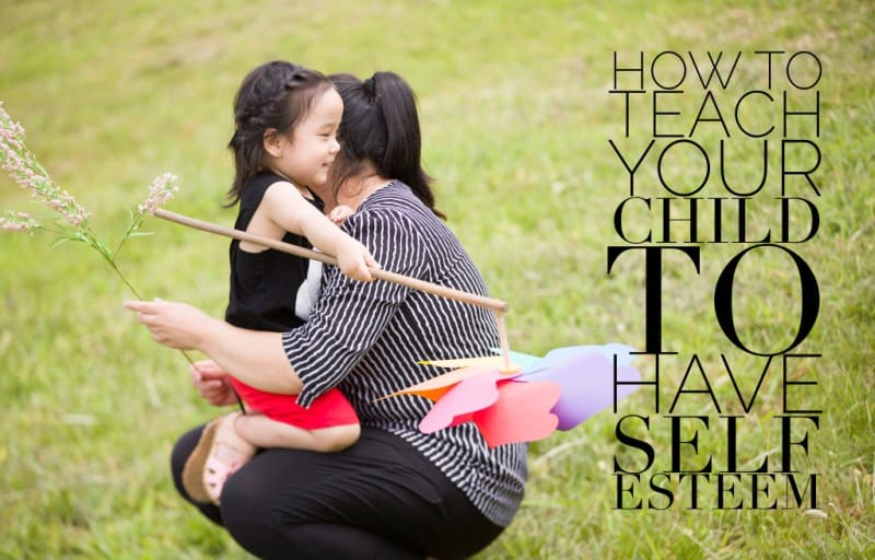 Teaching Your Child To Have Self Esteem