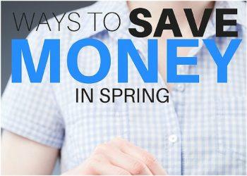 Ways to Save Money in Spring