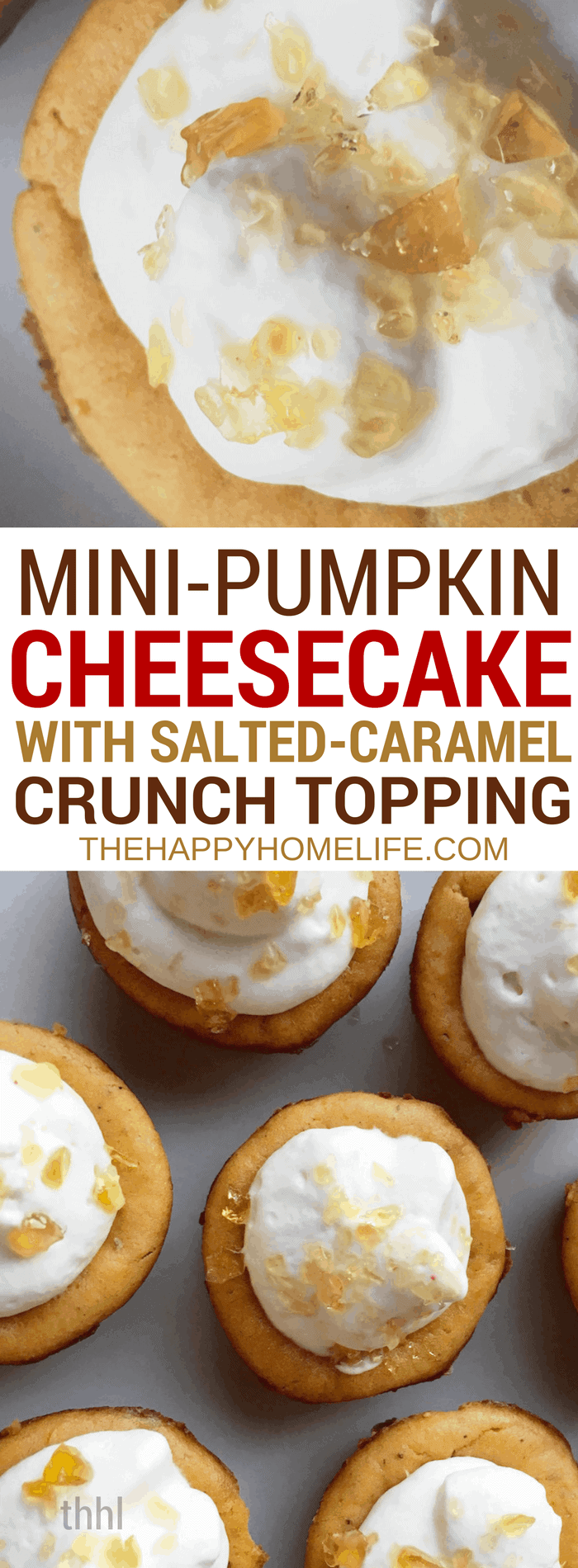 Learn how to make mini pumpkin with salted-caramel crunch topping. Detailed ingredients to make this delicious mini pumpkin cheesecake.