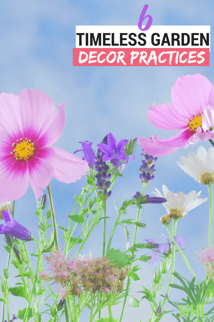 Learn 6 tips to better garden decor practices that will help you this year. Implement them and see results!